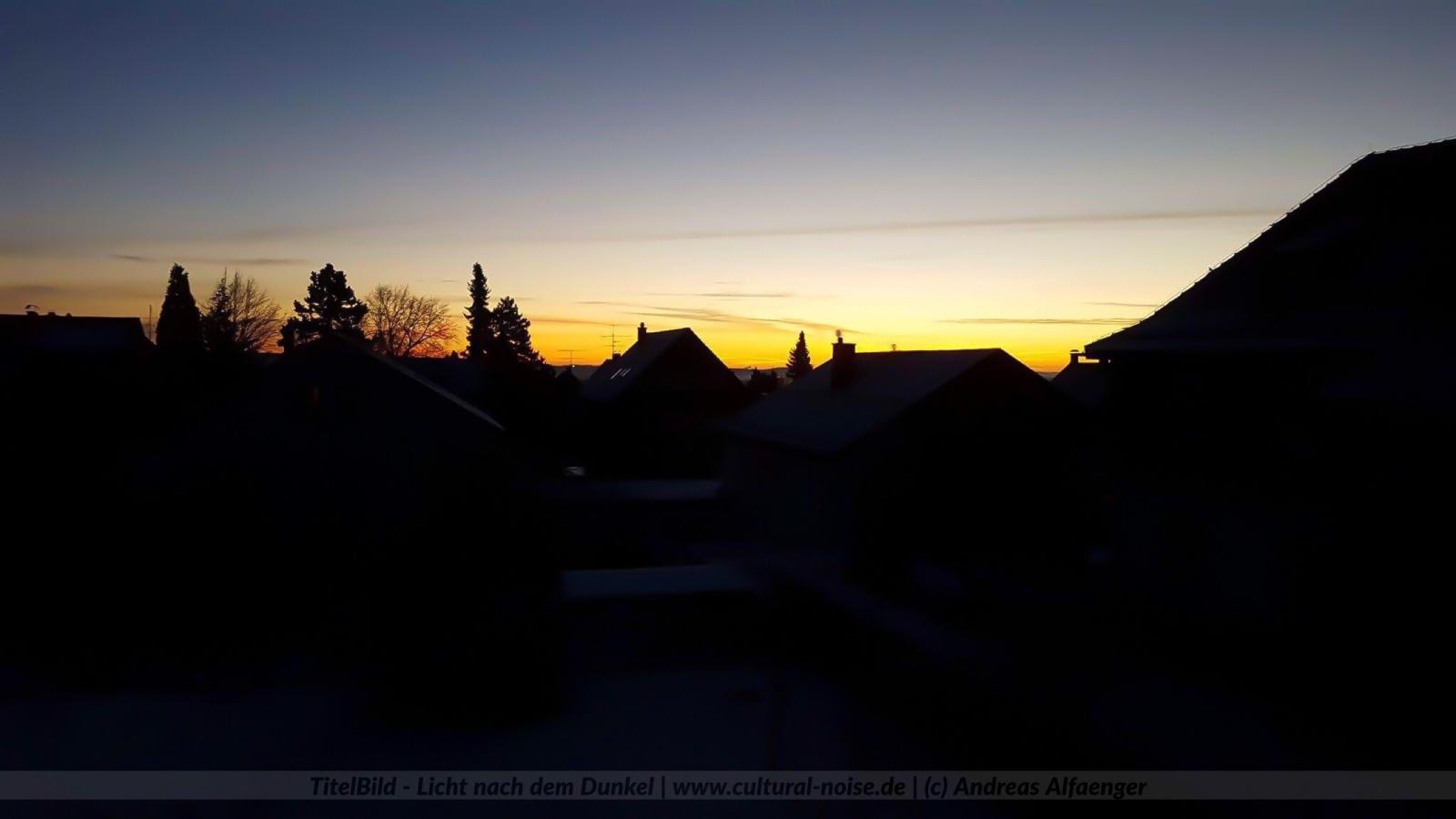 TitelBild_Licht nach dem Dunkel_(c)AndreasAlfaenger